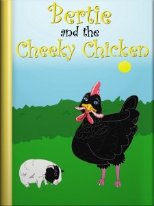book cover for the guinea pig story, Bertie and the Cheeky Chicken