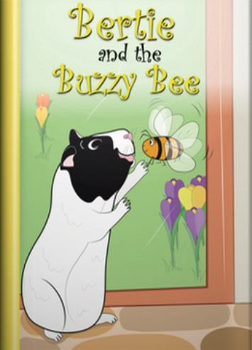 Book cover from the guinea pig story, Bertie and the Buzzy Bee