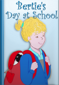 Book cover for the guinea pig story, Bertie's Day at School